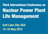 3rd Int. Conf. on NPP PLIM for Long Term Operations (LTO)