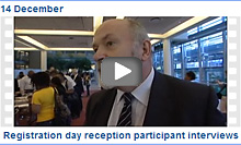 14 December - Registration day reception participant interviews